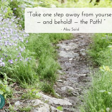 A Sufi spiritual quote about revealing your path