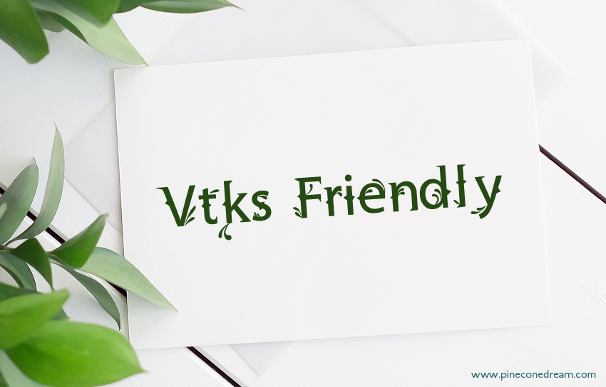 Vtks friendly fonts