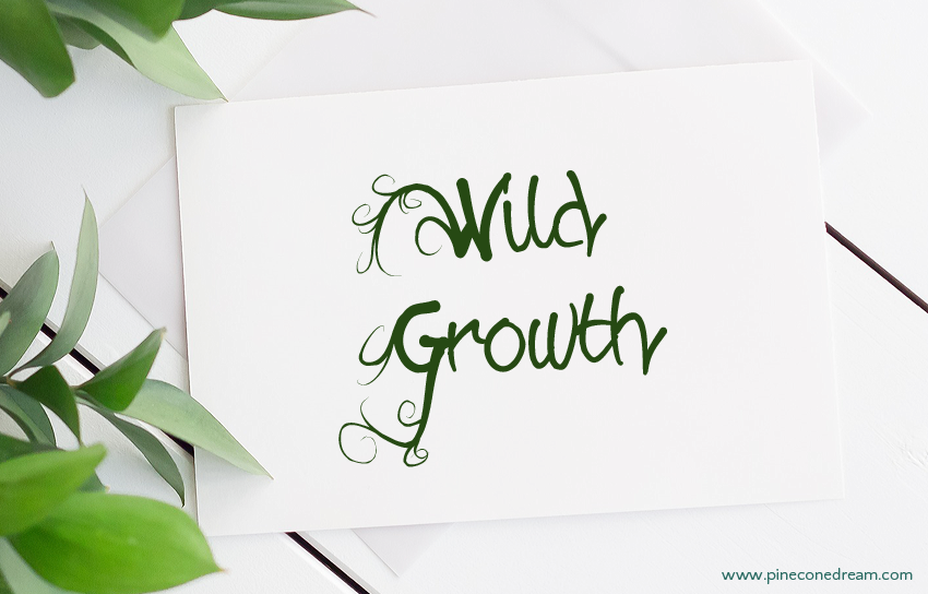 Wild growth fonts