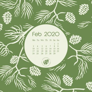 Feb 2020 free calendar wallpapers & printable planner, illustrated – Pine Branches For Until Spring!